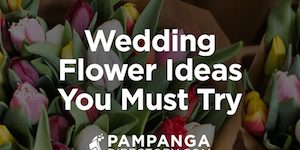 Wedding Flower Ideas You Must Try