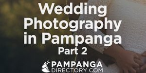Wedding Photography in Pampanga – Part 2